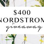 Nordstrom $400 Giveaway