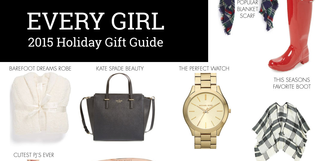 Gift Guide: Every Girl