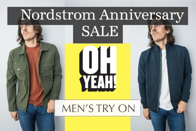 2018 Nordstrom Anniversary Sale: Men's Try On