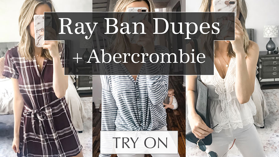 4a0ebfe2a22 I m linking everything from my Ray Ban Dupes   Abercrombie Try On Video  that went live on my Youtube Channel today below! To shop