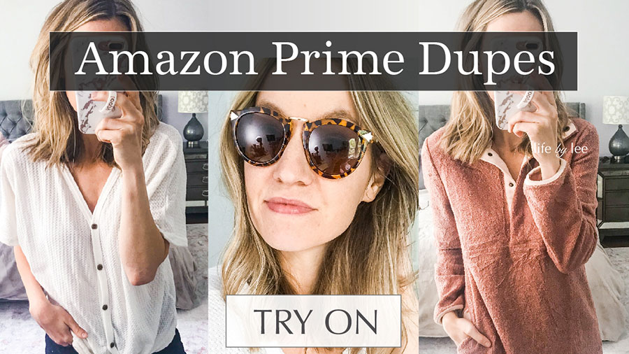 63a31a66109 Amazon Prime Fashion Finds   Dupes Try On Video- Life By Lee