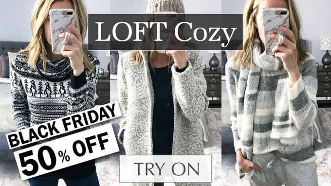LOFT 2018 Black Friday Try On Haul