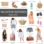 Spring 2019 Vacation Inspired Favorites Under $100